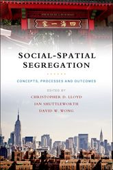 Social-spatial segregationConcepts, processes and outcomes$