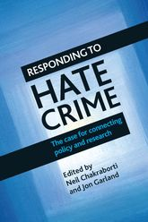 Responding to hate crimeThe case for connecting policy and research