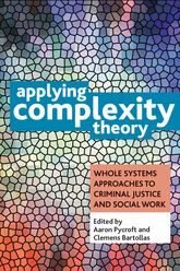 Applying complexity theoryWhole systems approaches to criminal justice and social work$