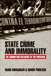 State crime and immoralityThe corrupting influence of the powerful
