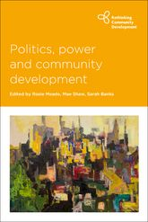 """Politics, power and community development"""