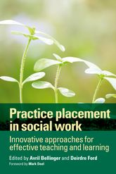 Practice placement in social workInnovative approaches for effective teaching and learning$