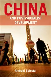 China and Post-Socialist Development - Policy Press Scholarship Online