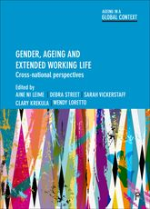 Gender, Ageing and Extended Working LifeCross-National Perspectives$