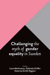 Challenging the myth of gender equality in Sweden$