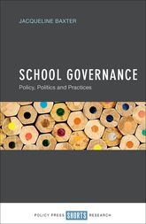 School Governance – Policy, Politics and Practices - Policy Press Scholarship Online