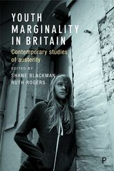 Youth Marginality in Britain: Contemporary Studies of Austerity
