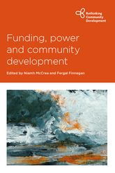 Funding, Power and Community Development$
