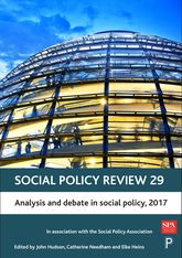 Social Policy Review 29Analysis and Debate in Social Policy, 2017