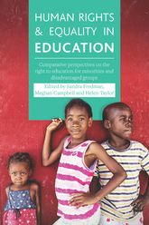 Human Rights and Equality in EducationComparative Perspectives on the Right to Education for Minorities and Disadvantaged Groups
