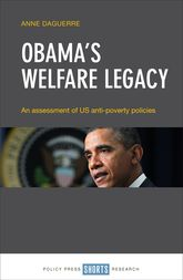 Obama's Welfare Legacy: An Assessment of US Anti-Poverty Policies