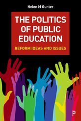 The Politics of Public EducationReform Ideas and Issues