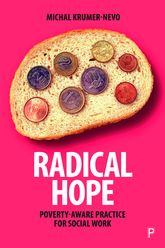 Radical Hope: Poverty-Aware Practice for Social Work