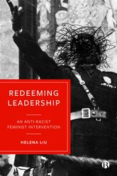 Redeeming LeadershipAn Anti-Racist Feminist Intervention