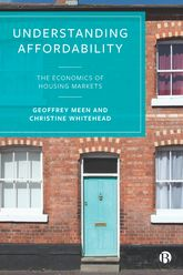 Understanding Affordability: The Economics of Housing Markets