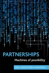 Partnerships – Machines of possibility - Policy Press Scholarship Online
