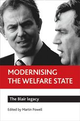 Modernising the welfare stateThe Blair legacy