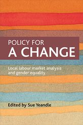 Policy for a change: Local labour market analysis and gender equality