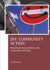 DIY Community ActionNeighbourhood problems and community self-help$