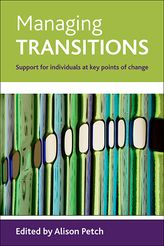 Managing transitions: Support for individuals at key points of change