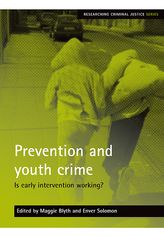 Prevention and youth crime – Is early intervention working? - Policy Press Scholarship Online