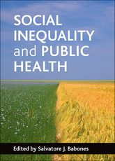 Social inequality and public health - Policy Press Scholarship Online