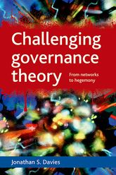 Challenging governance theoryFrom networks to hegemony