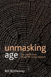 Unmasking ageThe significance of age for social research$
