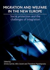 Migration and welfare in the new EuropeSocial protection and the challenges of integration