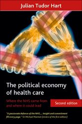 The political economy of health careWhere the NHS came from and where it could lead