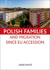 Polish families and migration since EU accession$