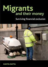 Migrants and their money: Surviving financial exclusion