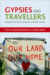 Gypsies and TravellersEmpowerment and inclusion in British society