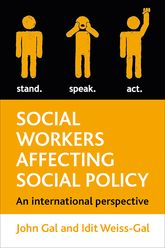 Social workers affecting social policy: An International perspective