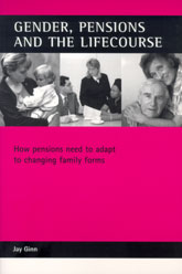 Gender, pensions and the lifecourse: How pensions need to adapt to changing family forms