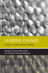 Leading change – A guide to whole systems working - Policy Press Scholarship Online