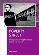 Poverty StreetThe dynamics of neighbourhood decline and renewal$