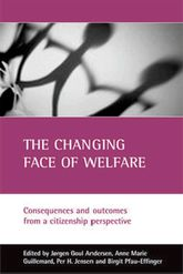 The changing face of welfare – Consequences and outcomes from a citizenship perspective - Policy Press Scholarship Online