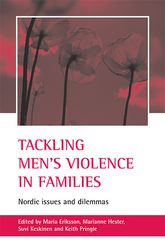 Tackling men's violence in familiesNordic issues and dilemmas$