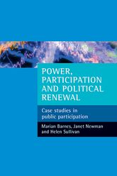 Power, participation and political renewalCase studies in public participation$