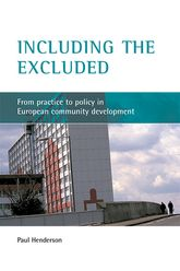 Including the excludedFrom practice to policy in European community development$