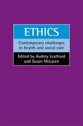 EthicsContemporary challenges in health and social care$