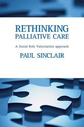 Rethinking palliative care: A social role valorisation approach