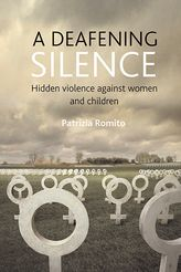 A deafening silenceHidden violence against women and children